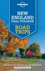 New England Fall Foliage Road Trips / Reiseführer Lonely Planet (Englisch)