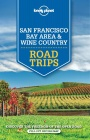 San Francisco & Wine Country Road Trips / Reiseführer Lonely Planet (Englisch)